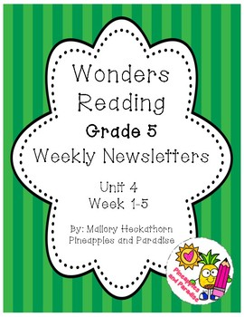 UNIT 4 Wonders Reading Grade 5 Weekly Newsletters