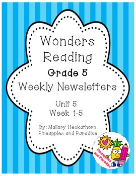 UNIT 5 Wonders Reading Grade 5 Weekly Newsletters