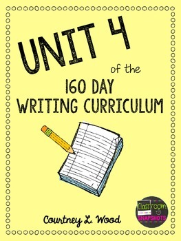 UNIT 4 of the Common Core Aligned Writing Curriculum Bundle - Year Long Plans