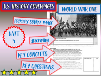 UNIT 5: AMERICA IN WORLD WAR ONE - U.S. History coverpage to frame each unit
