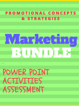 UNIT 5 CH 17 MARKETING BUNDLE – Promotional Concepts and Strategies