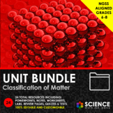 UNIT BUNDLE - Classification of Matter