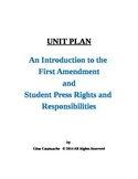 UNIT PLAN First Amendment and Student Press Rights and Responsibilities