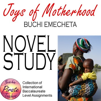 UNIT STUDY: Joys of Motherhood by Buchi Emecheta