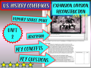 UNIT2: EXPANSION & DIVISION- a U.S. History coverpage handout to frame each unit