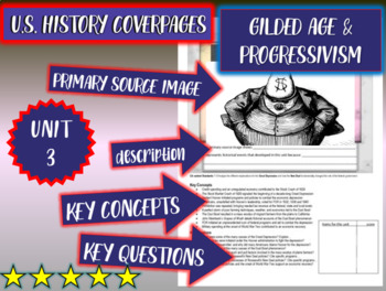 UNIT3: GILDED AGE/PROGRESSIVISM - U.S. History coverpage to frame each unit