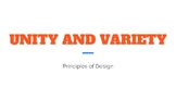 UNITY and VARIETY Principles of Design Powerpoint Presentation