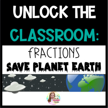 UNLOCK THE CLASSROOM: FRACTIONS