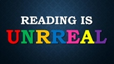 UNRREAL Reading Strategy