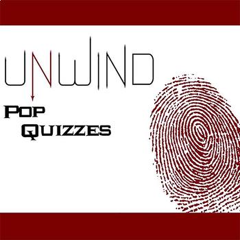 UNWIND 11 Pop Quizzes Bundle (by Neal Shusterman)