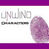 UNWIND Characters Organizer (by Neal Shusterman)