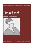 UNWIND Comprehension Questions and Answers Shusterman