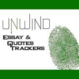 UNWIND Essay Prompts & Quotes Trackers w Grading Rubrics