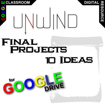 UNWIND Final Projects (Created for Digital)