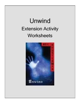 UNWIND (SCOTT WESTERFIELD) NOVEL EXTENSION ACTIVITY WORKSHEETS