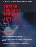 UNWIND: Socratic Seminar Activity