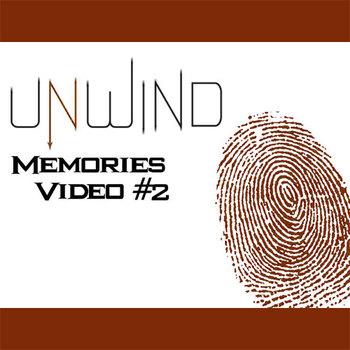 UNWIND Video - Transplanted Memories (Part 2)