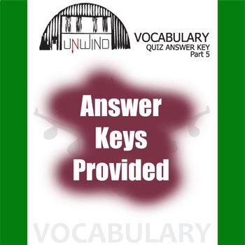UNWIND Vocabulary List and Quiz (30 words, Part 5)