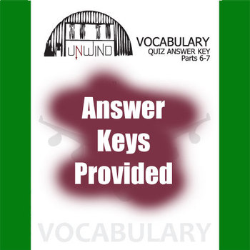 UNWIND Vocabulary List and Quiz (30 words, Parts 6-7)