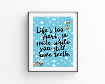 UP theme classroom decor, Life's too short, so smile while you still have teeth