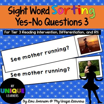 Sight Word Sorting: Yes-No Questions 3
