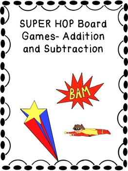 UPDATED Superhero Board Game (Addition and Subtraction)