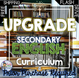 SECONDARY ENGLISH CURRICULUM UPGRADE FOR ANY OF THE STUDENT CENTERED BUNDLES