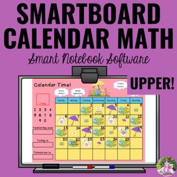 Interactive Calendar Math for SMART Board ~Upper Elementary~