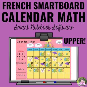 Calendrier Français ~UPPER Elementary Interactive SMART Board Calendar~