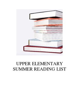 UPPER Elementary Summer Reading List