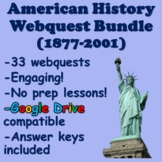 American History Webquest Bundle (1877-2001)
