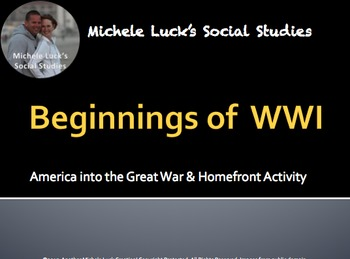 U.S. Beginnings in WWI w/ Online Reading Activity and Political Poster Activity