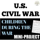 Civil War Children of the Civil War Activity and Informati