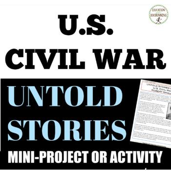 Civil War People Activity of Untold Stories from the U.S. Civil War