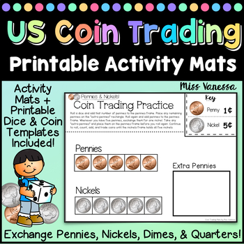 US Coin Trading Mats, Exchange Pennies for Nickels & Dimes ~ Roll, Count & Add!