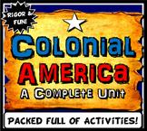 US Colonies Complete Unit Lesson Plan Bundle- Colonial America - 13 colonies