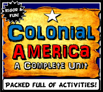 US Colonies Complete Unit Lesson Plan Bundle- Colonial America - 13 colonies