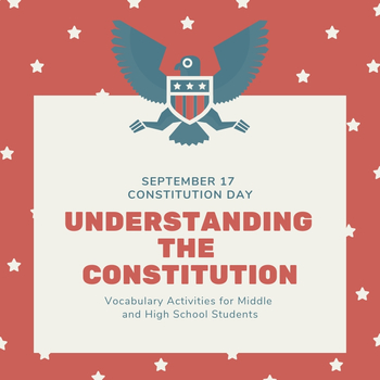 Understanding the U.S. Constitution: Lesson Plan and Activities