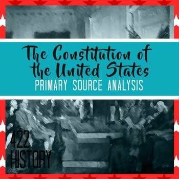 US Constitution Scavenger Hunt Primary Source Analysis