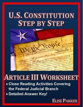 U.S. Constitution Step by Step -- Article III Worksheet
