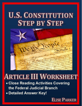 U.S. Constitution Step by Step -- Article III Worksheet