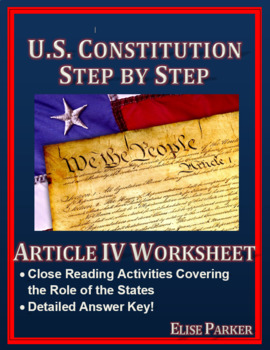 U.S. Constitution Step by Step -- Article IV Worksheet