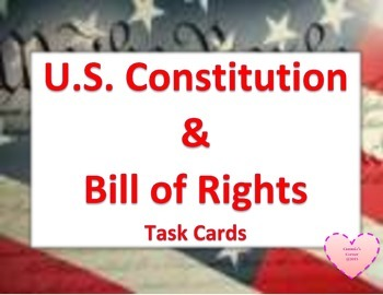 U.S. Constitution and Articles TASK CARDS