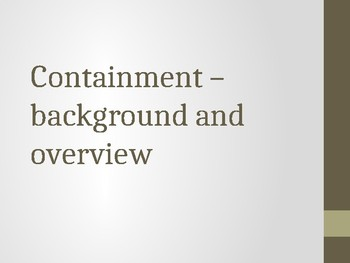 US Containment Policy - detailed background, causes and overview