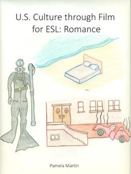 U.S. Culture through Film for ESL: Romance