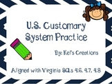 U.S. Customary System Conversion Practice