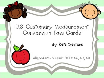 U.S. Customary System Conversion Task Cards