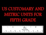US Customary and Metric Units of Measure for Fifth Grade