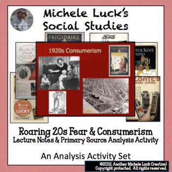 U.S. Fear & Consumerism of the Roaring 20s 1920s Powerpoint