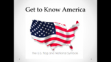 US Flag and National Symbols (Lesson Plan, PowerPoint, Activites, and Quiz)